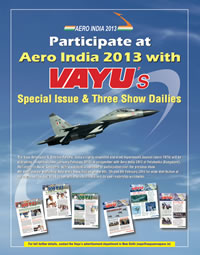 Vayu Aerospace is a supporting media partner of Aero-India 2013
