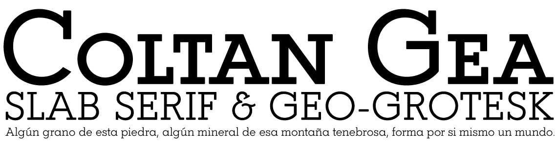 Coltan Gea Slab Serif
