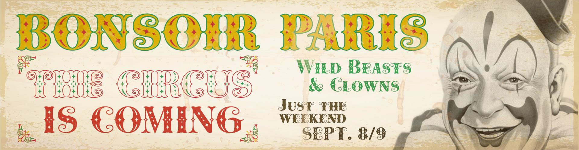 Cowboya Fonts: Bonsoir Paris, The circus is coming. Wild Beast & Clowns.