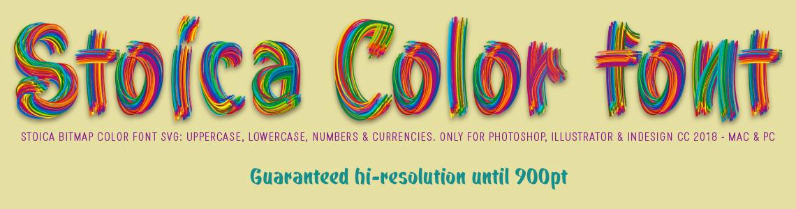 Stoica Color Font. Hi-res Bitmap OpenType-SVG