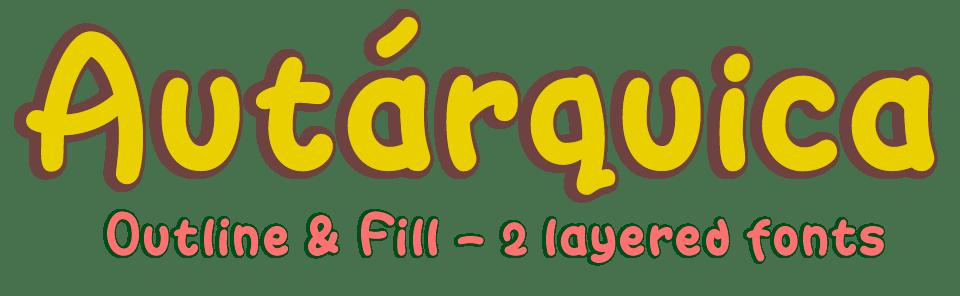 Autarquica: 2 Layered & Color Fonts - Script Typeface