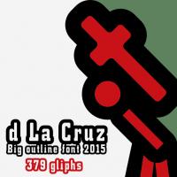 d La Cruz, big outline font