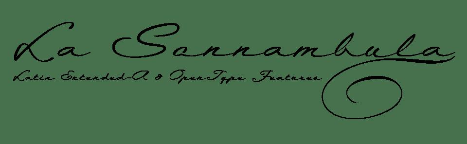 La Sonnambula a Caligraphic Typeface