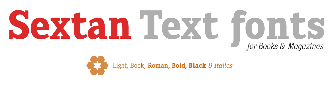 Sextan Text Fonts for Books & Magazines.