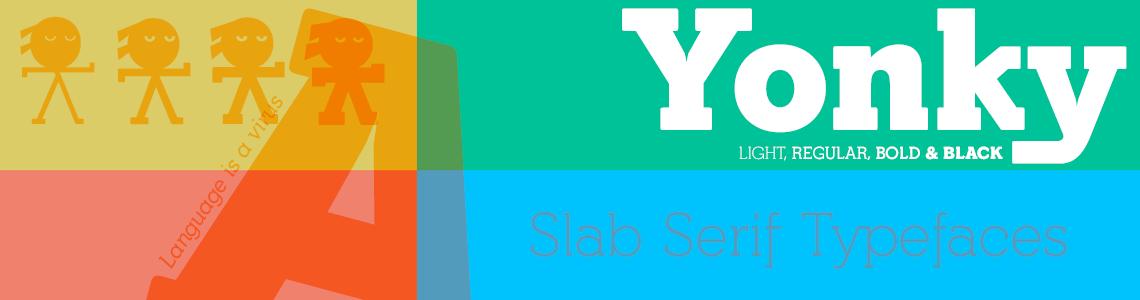 Yonky Slab Serif Typefaces