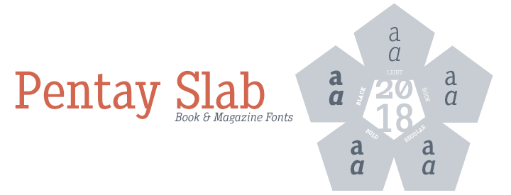 Pentay Slab -Editorial fonts-
