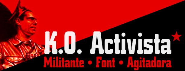 K.O. Activista -2x1 Fonts-