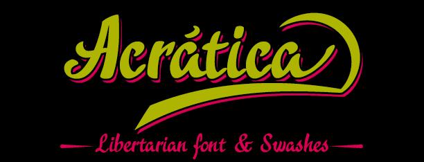 Acrática, libertarian font