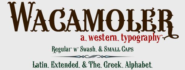 Wacamoler Western Font