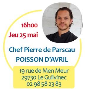 défi des Chefs Pierre de Parscau chef Poisson d'avril