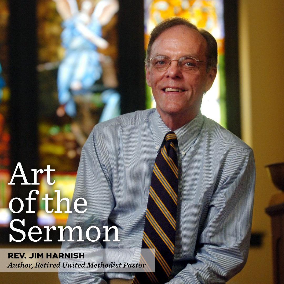 37: Politics and the Pulpit – An Interview with Rev. Jim Harnish – Art of the Sermon