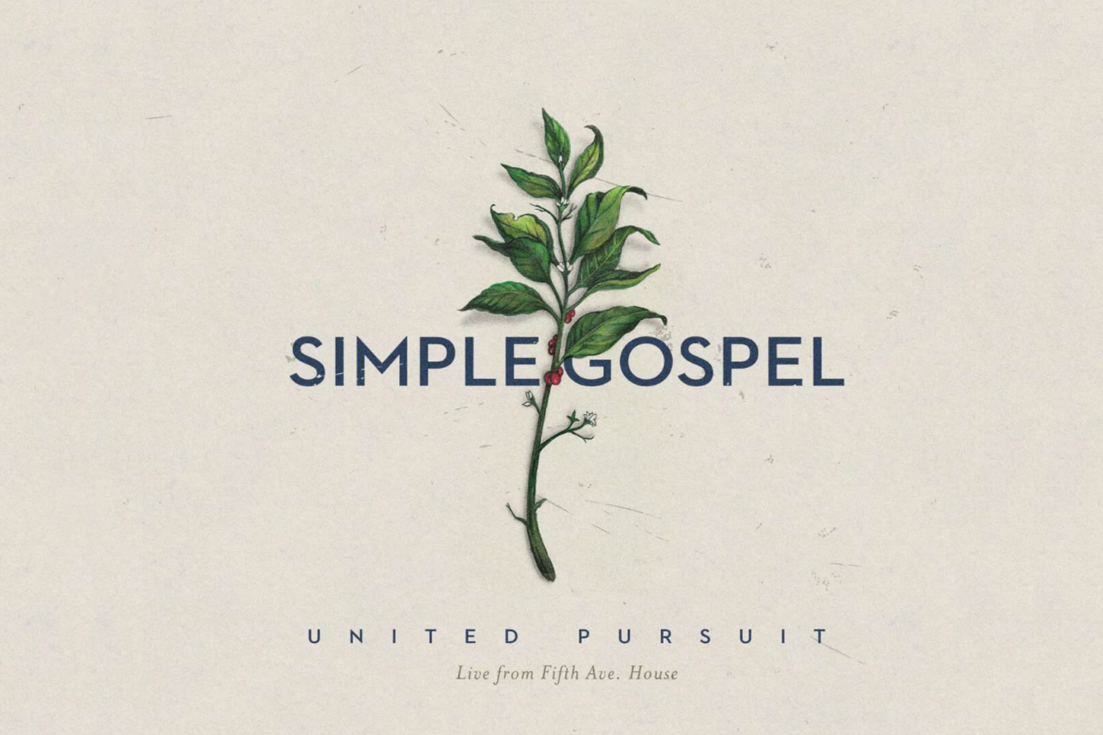 New Music: Simple Gospel by United Pursuit