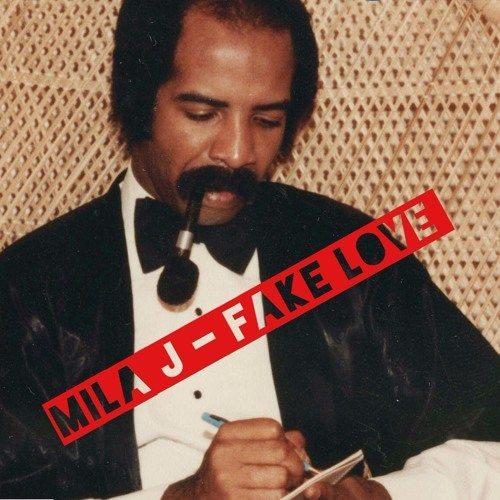Mila J Fake Love