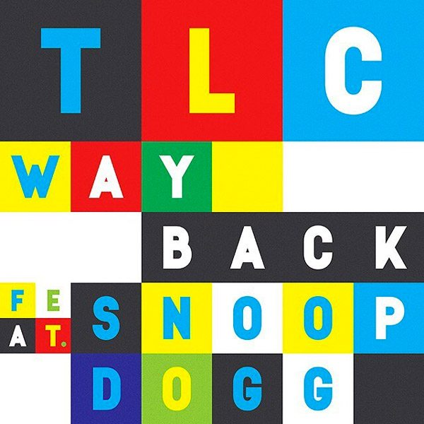 TLC Way Back Snoop Dogg