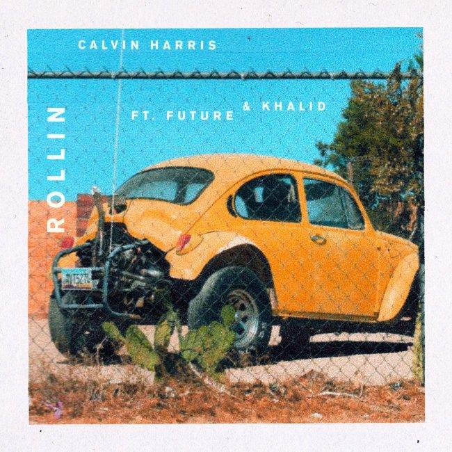 Calvin Harris Rollin Future Khalid