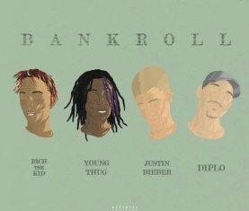 Diplo Bank Roll Justin Bieber Young Thug Rich The Kid