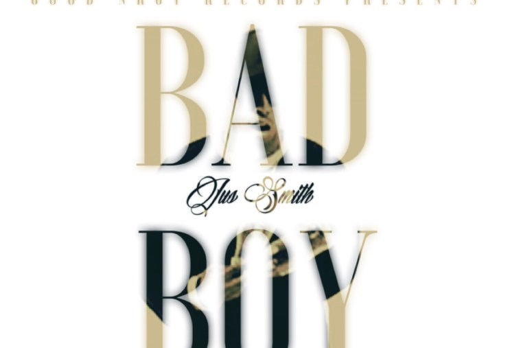 Jus Smith Bad Boy