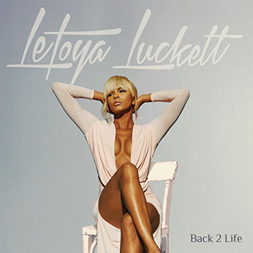 Letoya Luckett Back 2 Life Album Cover