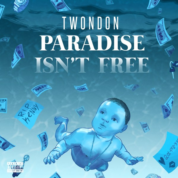 REVIEW: TwonDon - 'Paradise Isn't Free' (EP)