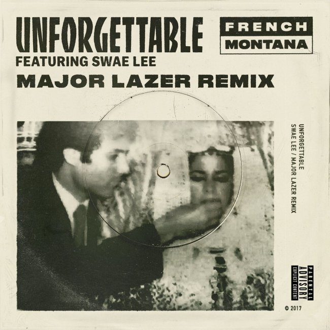 French Montana Swae Lee Unforgettable Major Lazer Remix