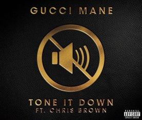 Gucci Mane Tone It Down Chris Brown
