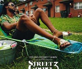 Young Money Yawn Street Gospel 3 Download