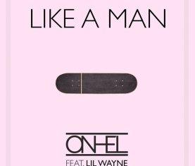 ONHEL Lil Wayne Like A Man