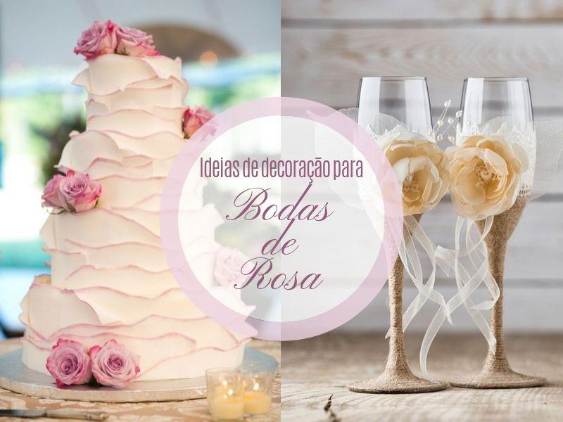 28 ideias de decoração para bodas de rosa