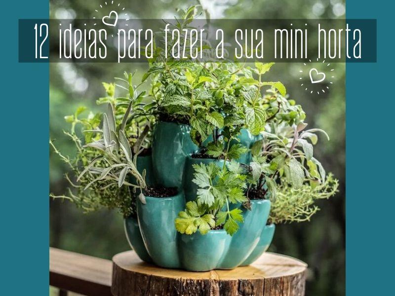 12 ideias para fazer a sua mini horta