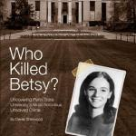 """Who Killed Betsy"" by Derek Sherwood"