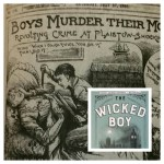 The Wicked Boy by Kate Summerscale/Grid AdS