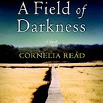 A field of darkness by cornelia read