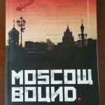 Moscow Bound by Adrian Churchward