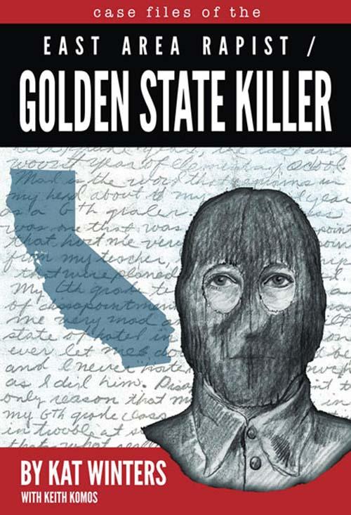 Unmasking the East Area Rapist / Golden State Killer ...
