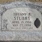 Who killed Tiffany Robin Stubbs?