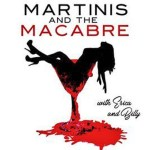Martinis and the Marcabre