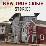 The Best New True Crime Stories Small Towns Mitzi Szereto