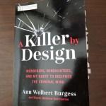 A Killer by Design by Ann Wolbert Burgess