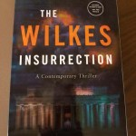 The Wilkes Insurrection by Robbie Bach