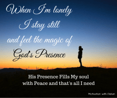 When I'm lonely I crynot because I'm sadBut because God as grnted me,a sinnerPEACE