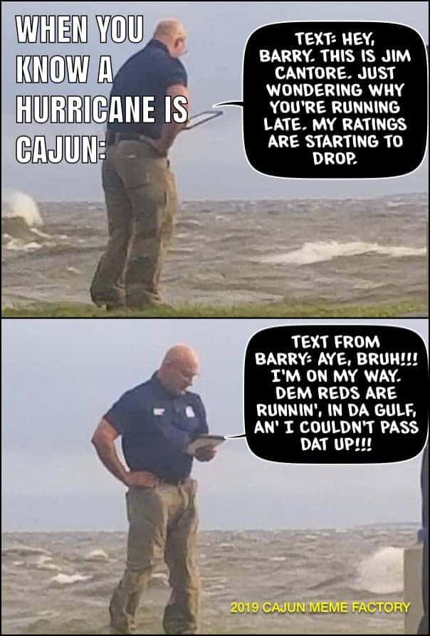 Hurricane Barry Memes Pure Country 106 7