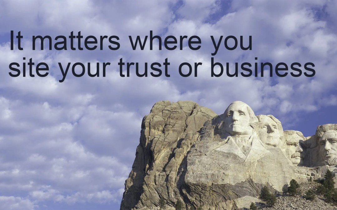 Matters where you site your trust