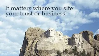 Where to Establish a Trust: South Dakota's Legal System Tops In U.S. Chamber of Commerce Business Survey