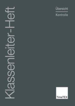 TimeTEX Klassenleiter-Heft - Übersicht & Kontrolle - A4 - Heft - Grau - 10783 -