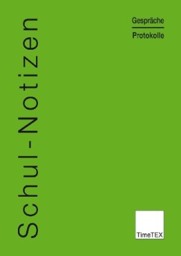 TimeTEX Schul-Notizen - Gespräche - Protokolle - A4 - Heft - Grün - 10778 - Schulnotizen -