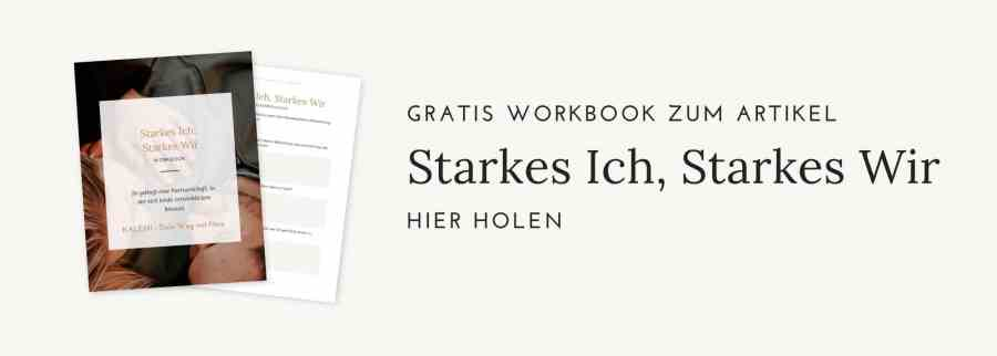 Beziehung durch Selbstverwirklichung verbessern - gratis Workbook