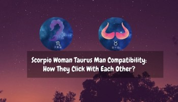 Libra Woman Taurus Man: How Compatible They Are With Each Other