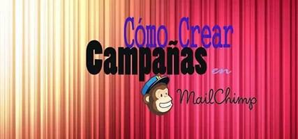 Cómo Crear Campañas en MailChimp Fácilmente