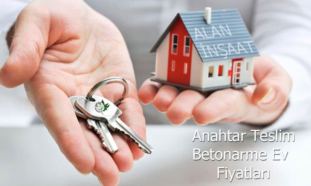 Anahtar teslim ev fiyatları