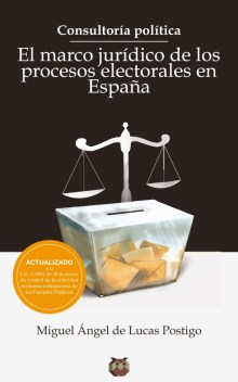 El marco jurídico de los procesos electorales en España